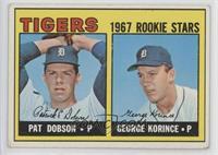 1967 Rookie Stars - Pat Dobson, George Korince [GoodtoVG‑EX]