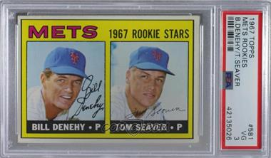 1967 Topps - [Base] #581 - 1967 Rookie Stars - Bill Denehy, Tom Seaver [PSA 3 VG]