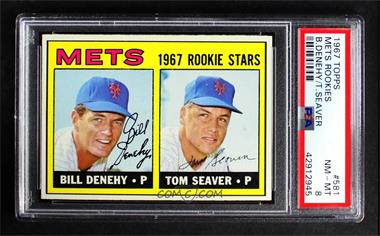 1967 Topps - [Base] #581 - 1967 Rookie Stars - Bill Denehy, Tom Seaver [PSA 8 NM‑MT]