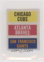 Chicago Cubs, Atlanta Braves, San Francisco Giants