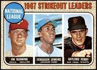 1967 NL Strikeout Leaders (Jim Bunning, Ferguson Jenkins, Gaylord Perry) [NM&nb…