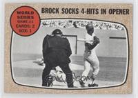 World Series Game #1 - Brock Socks 4-Hits In Opener