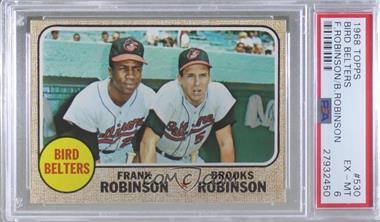 1968 Topps - [Base] #530 - Bird Belters (Frank Robinson, Brooks Robinson) [PSA6EX‑MT]