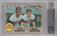 High # - Bird Belters (Frank Robinson, Brooks Robinson) [BVG 8.5 NM&#…