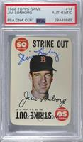 Jim Lonborg [PSA/DNA Certified Encased]