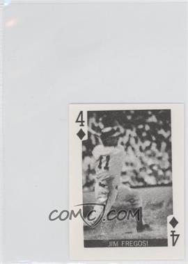 1969 Globe Imports Playing Cards - Gas Station Issue [Base] #4D - Jim Fregosi