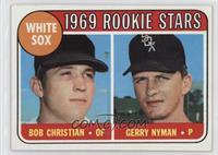 1969 Rookie Stars - Bob Christian, Gerry Nyman