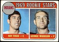 1969 Rookie Stars - Ray Fosse, George Woodson [GD+]
