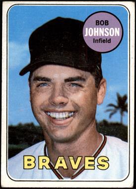 1969 Topps - [Base] #261 - Bob Johnson [GOOD]