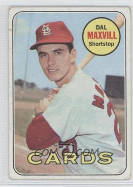 1969 Topps - [Base] #320 - Dal Maxvill [Good to VG‑EX]