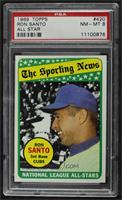 The Sporting News All Star Selection - Ron Santo [PSA 8 NM‑MT]