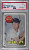 Mickey Mantle (Last Name in White) [PSA 1]