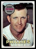 Woody Fryman [NM]