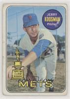 Jerry Koosman [Poor to Fair]