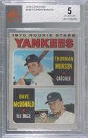 1970 Rookie Stars (Thurman Munson, Dave McDonald) [BVG5EXCELLENT]