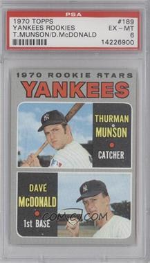 1970 Topps - [Base] #189 - 1970 Rookie Stars (Thurman Munson, Dave McDonald) [PSA6]