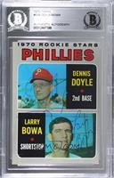 1970 Rookie Stars - Dennis Doyle, Larry Bowa [BASCertifiedBAS…