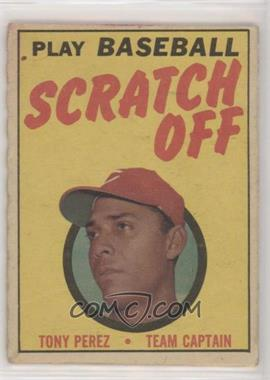 1970 Topps - Scratch Off - Scratched #TOPE - Tony Perez [Good to VG‑EX]