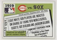 1919 - Cincinnati Reds vs Chicago White Sox