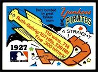 1927 - New York Yankees vs. Pittsburgh Pirates [EX]