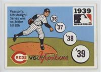 1939 - Cincinnati Reds vs. New York Yankees [PoortoFair]