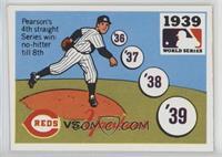 1939 - Cincinnati Reds vs. New York Yankees