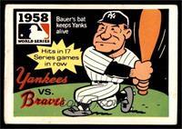1958 - New York Yankees vs. Milwaukee Braves [GOOD]