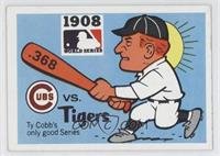 1908 - Chicago Cubs vs. Detroit Tigers