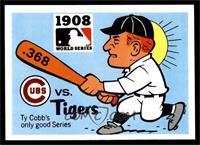 1908 - Chicago Cubs vs. Detroit Tigers [NM]