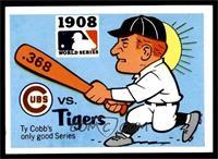 1908 - Chicago Cubs vs. Detroit Tigers [EXMT]