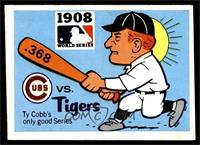 1908 - Chicago Cubs vs. Detroit Tigers [EX]