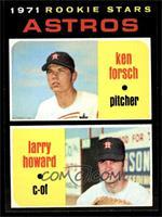 1971 Rookie Stars - Ken Forsch, Larry Howard [NMMT]