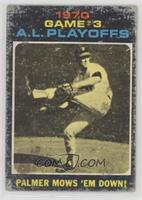 1970 A.L. Playoffs - Palmer Mows 'Em Down! [Poor]