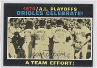 1970/A.L. Playoffs: Orioles Celebrate! A Team Effort!
