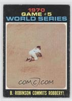 World Series Game #5: B. Robinson commits robbery! [Good to VG‑…