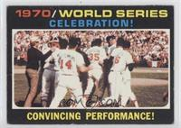 1970 World Series - Celebration! Convincing Performance! [PoortoFai…