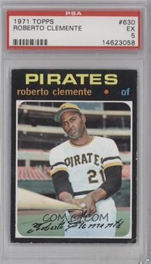 1971 Topps - [Base] #630 - Roberto Clemente [PSA5]