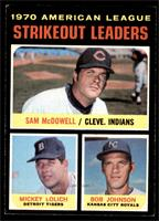 AL Strikeout Leaders (Sam McDowell, Mickey Lolich, Bob Johnson) [EXMT]