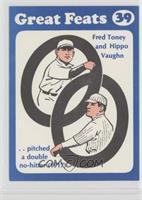 Fred Toney, Hippo Vaughn