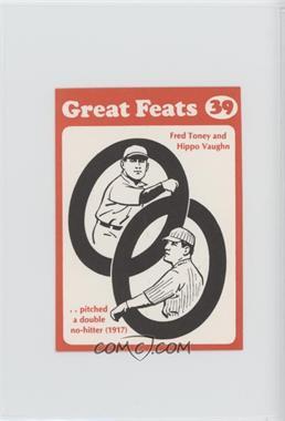 1972 Laughlin Great Feats - [Base] - Orange Border #39 - Fred Toney, Hippo Vaughn