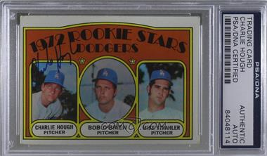 1972 Topps - [Base] #198 - Rookie Stars (Charlie Hough, Bob O'Brien, Mike Strahler) [PSA/DNA Certified Encased]