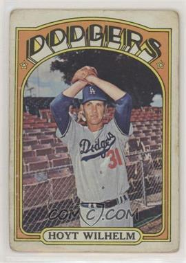1972 Topps - [Base] #777 - Hoyt Wilhelm [Poor to Fair]