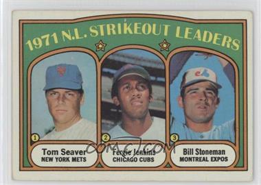 1972 Topps - [Base] #95 - 1971 N.L. Strikeout Leaders (Tom Seaver, Fergie Jenkins, Bill Stoneman) [GoodtoVG‑EX]