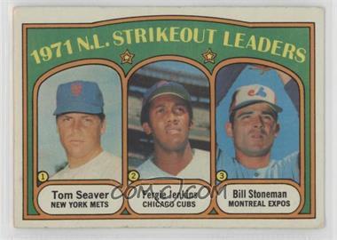 1972 Topps - [Base] #95 - 1971 N.L. Strikeout Leaders (Tom Seaver, Fergie Jenkins, Bill Stoneman) [PoortoFair]
