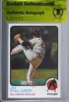 Jim Palmer [BAS Certified BGS Encased]