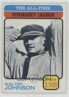 Walter Johnson (All-Time Strikeout Leader) [PoortoFair]