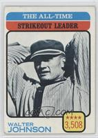 Walter Johnson (All-Time Strikeout Leader)