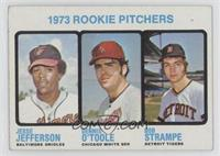 Jesse Jefferson, Dennis O'Toole, Bob Strampe