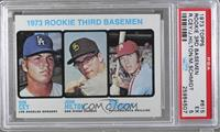 1973 Rookie Third Basemen (Ron Cey, John Hilton, Mike Schmidt) [PSA5]