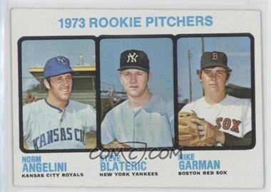 1973 Topps - [Base] #616 - Norm Angelini, Mike Garman, Steve Blateric
